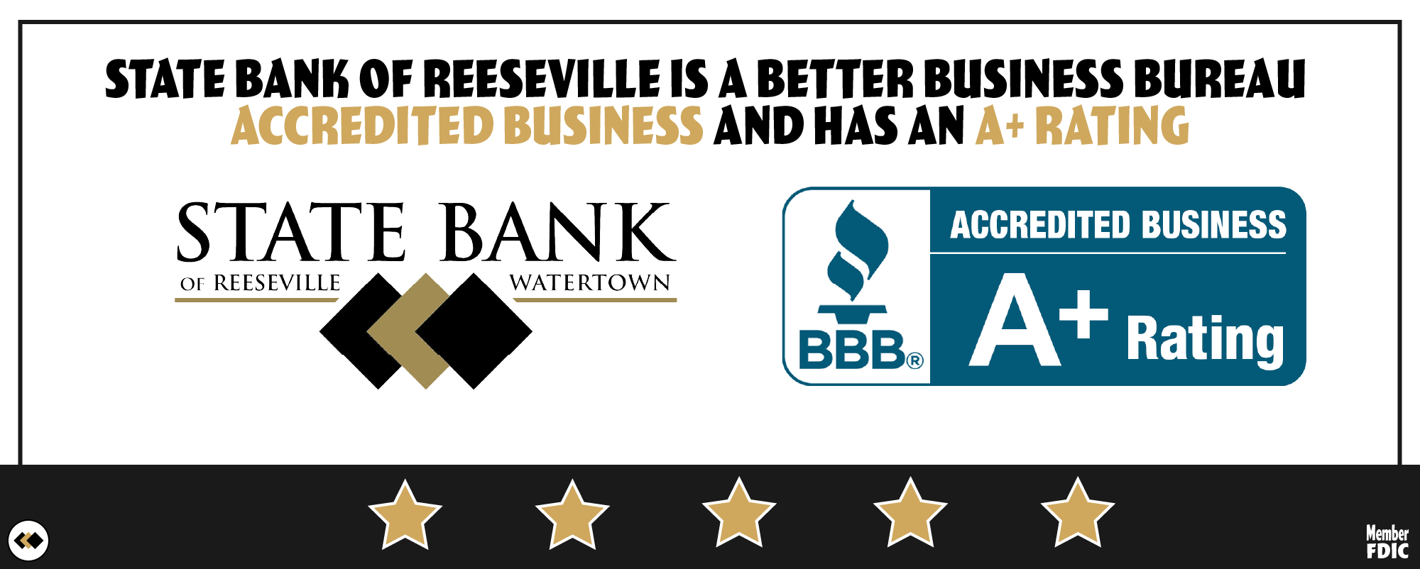 State Bank of Reeseville is a Better Business Bureau accredited business and holds an A+ Rating. Southern WI Bank.