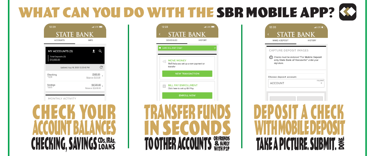 What can you do with the SBR mobile app? Check your account balances, transfer funds in seconds, and deposit a check with remote deposit.